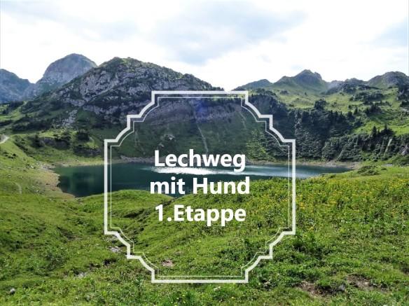Lechweg mit Hund 1.Etappe